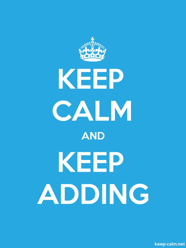 KEEP CALM AND KEEP ADDING - white/blue - Default (600x800)