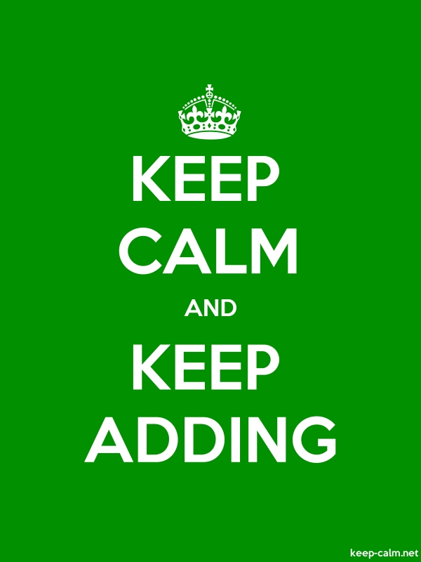 KEEP CALM AND KEEP ADDING - white/green - Default (600x800)