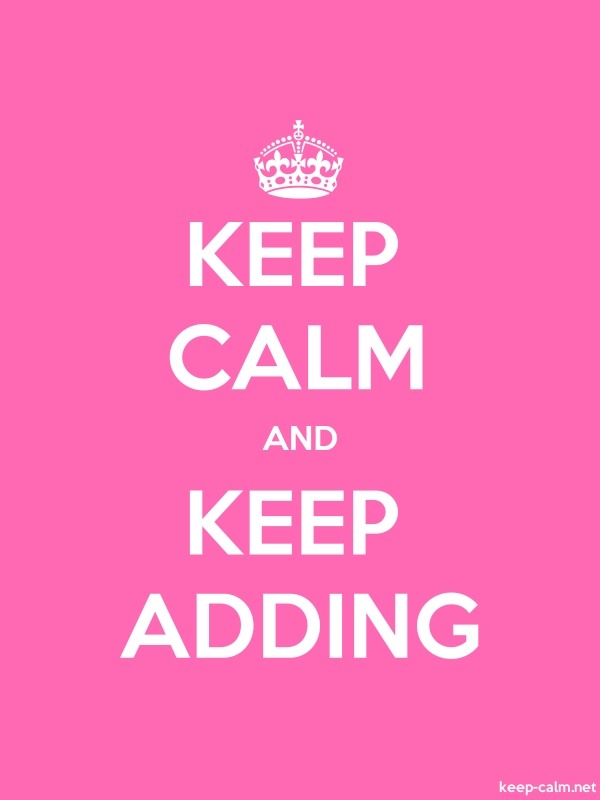 KEEP CALM AND KEEP ADDING - white/pink - Default (600x800)