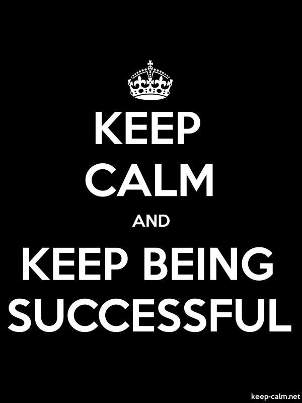 KEEP CALM AND KEEP BEING SUCCESSFUL - white/black - Default (600x800)