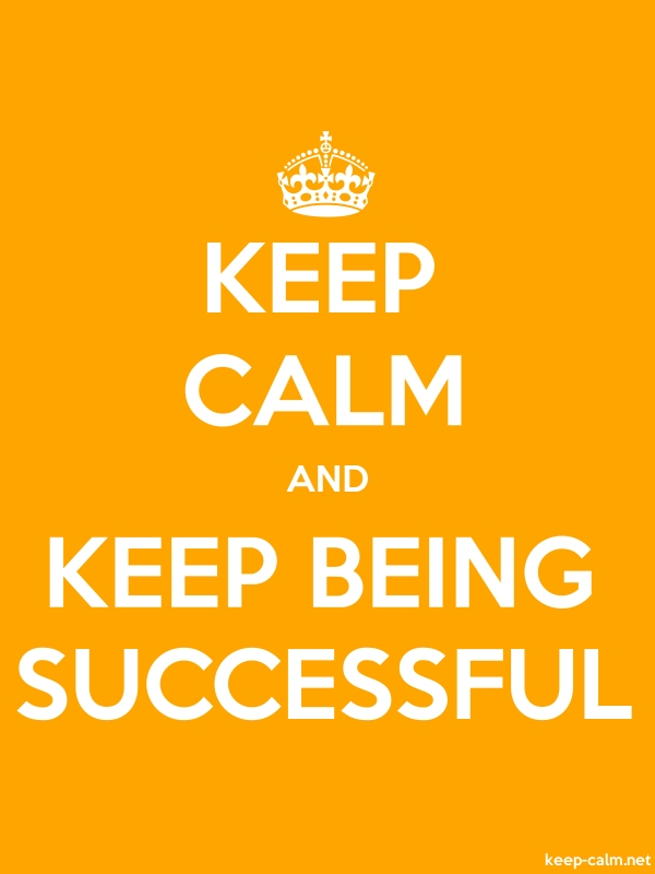 KEEP CALM AND KEEP BEING SUCCESSFUL - white/orange - Default (600x800)