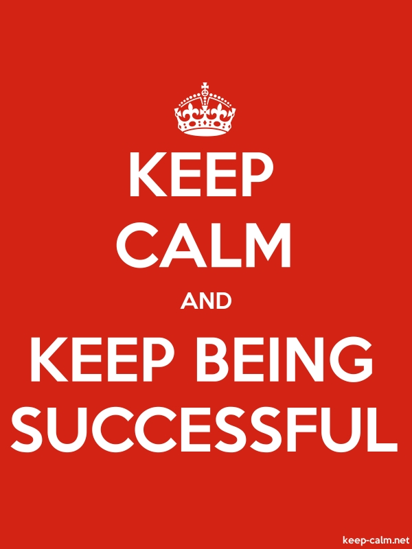 KEEP CALM AND KEEP BEING SUCCESSFUL - white/red - Default (600x800)