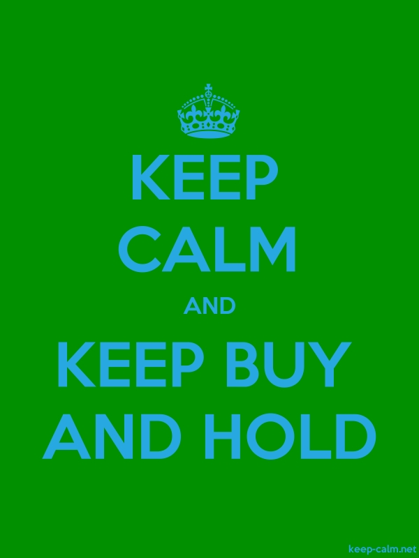 KEEP CALM AND KEEP BUY AND HOLD - blue/green - Default (600x800)