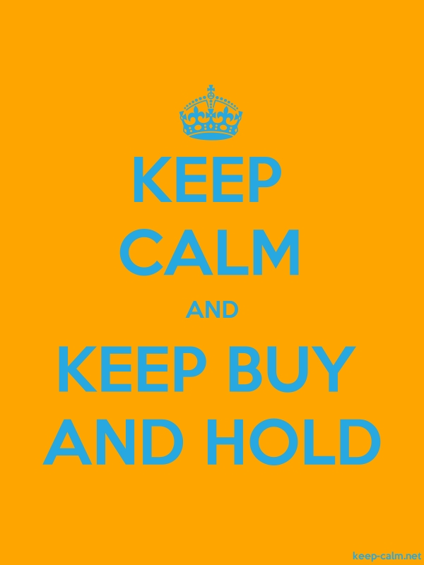 KEEP CALM AND KEEP BUY AND HOLD - blue/orange - Default (600x800)