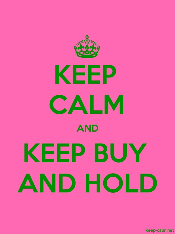KEEP CALM AND KEEP BUY AND HOLD - green/pink - Default (600x800)