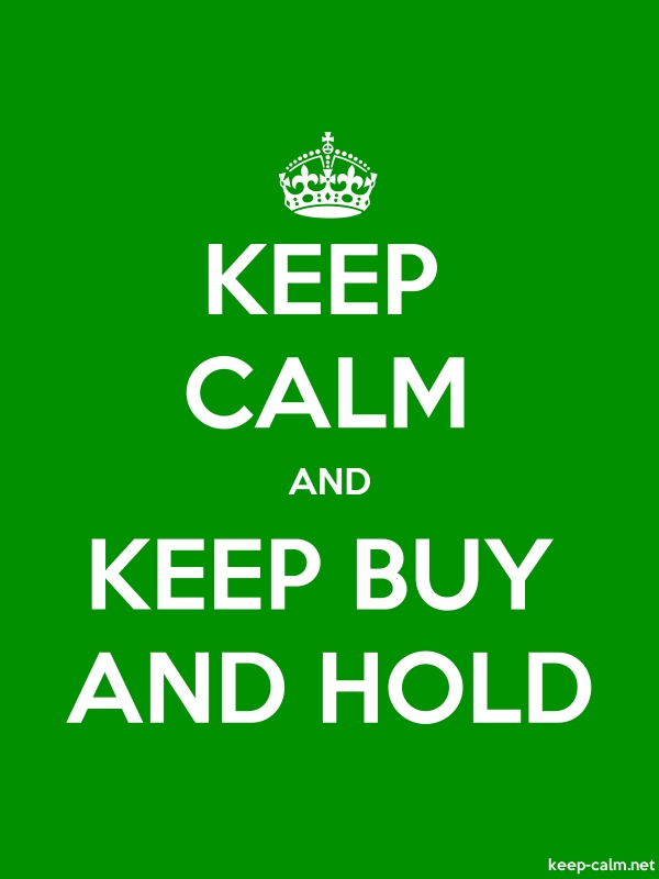 KEEP CALM AND KEEP BUY AND HOLD - white/green - Default (600x800)