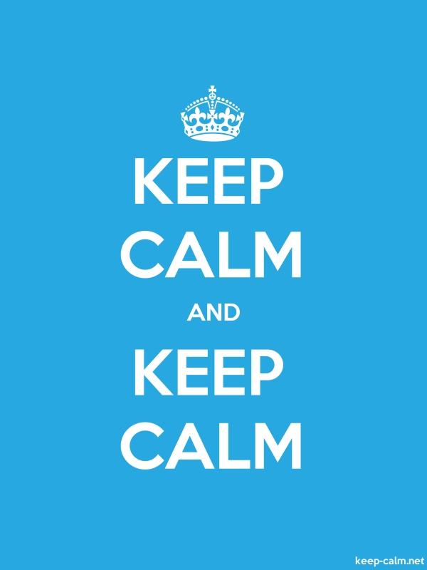 KEEP CALM AND KEEP CALM - white/blue - Default (600x800)