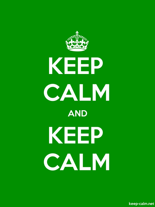 KEEP CALM AND KEEP CALM - white/green - Default (600x800)