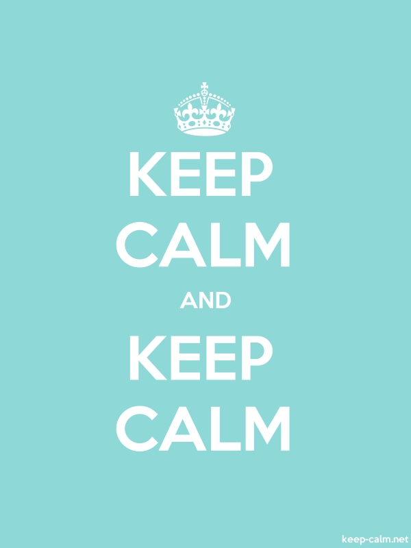KEEP CALM AND KEEP CALM - white/lightblue - Default (600x800)