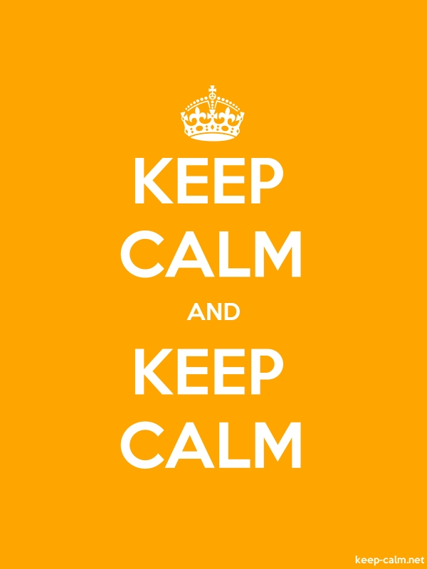 KEEP CALM AND KEEP CALM - white/orange - Default (600x800)