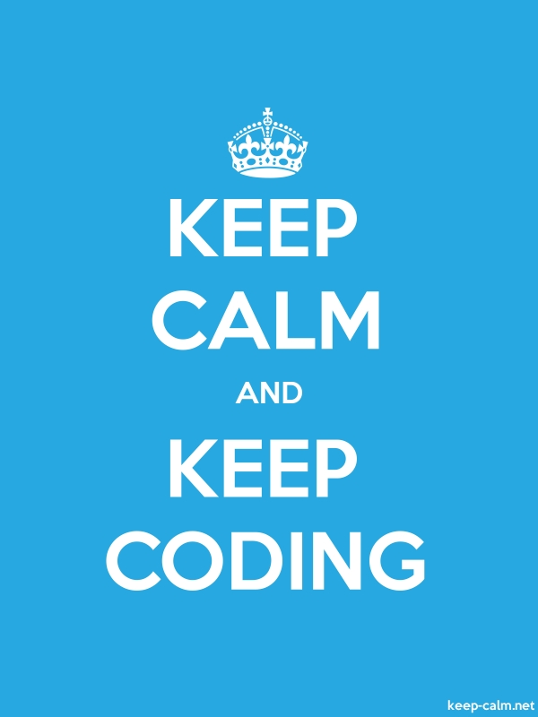 KEEP CALM AND KEEP CODING - white/blue - Default (600x800)