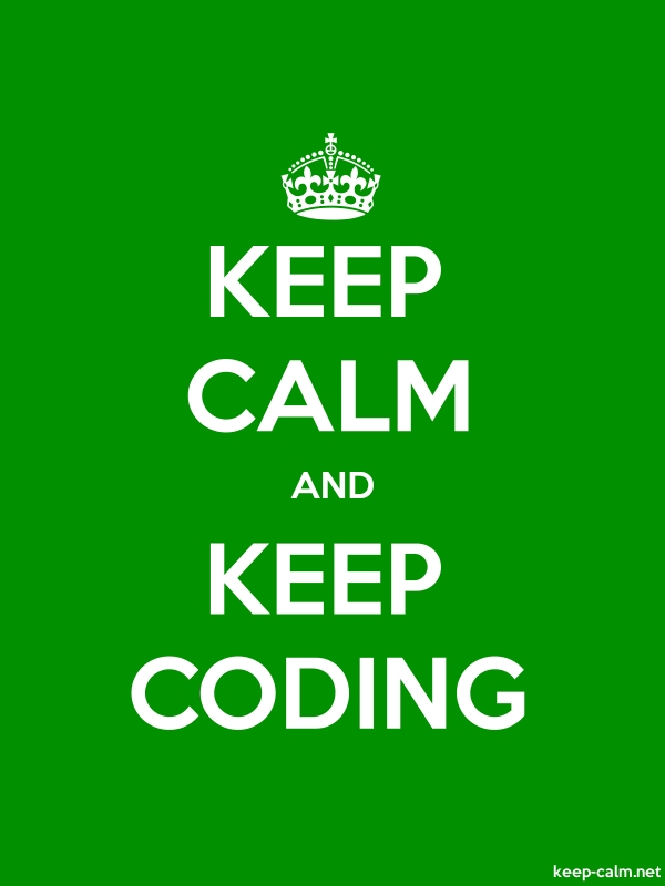 KEEP CALM AND KEEP CODING - white/green - Default (600x800)