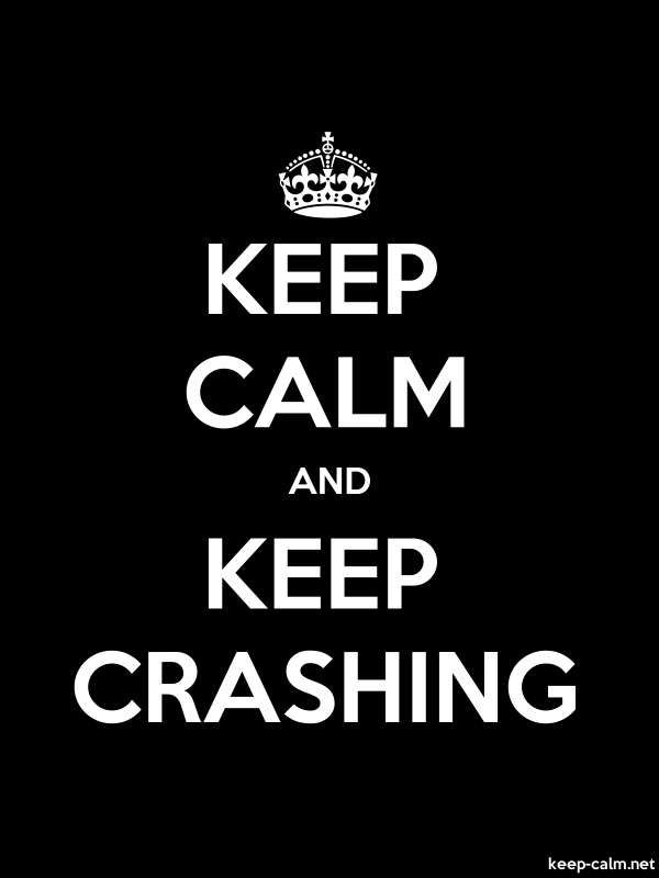 KEEP CALM AND KEEP CRASHING - white/black - Default (600x800)