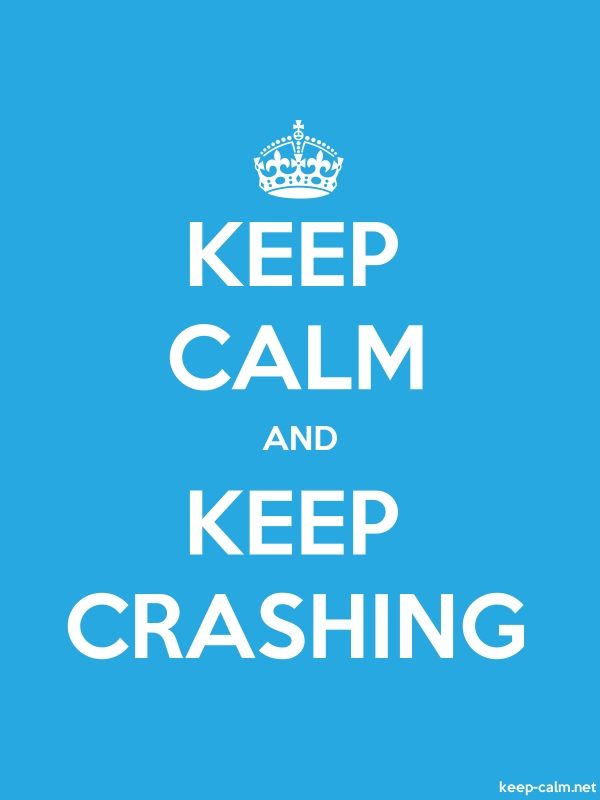 KEEP CALM AND KEEP CRASHING - white/blue - Default (600x800)