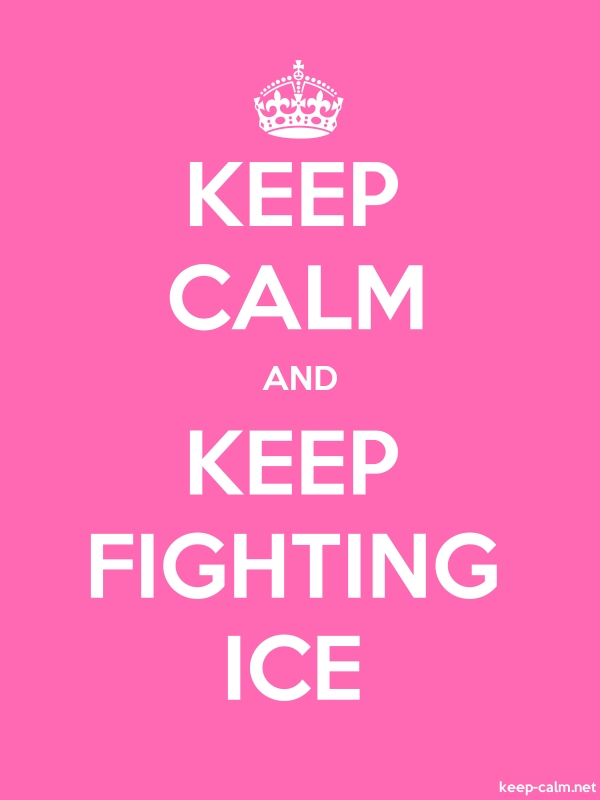 KEEP CALM AND KEEP FIGHTING ICE - white/pink - Default (600x800)