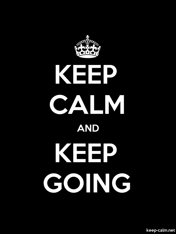 KEEP CALM AND KEEP GOING - white/black - Default (600x800)