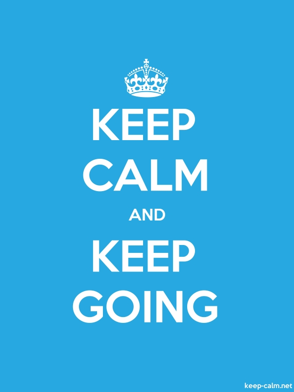 KEEP CALM AND KEEP GOING - white/blue - Default (600x800)