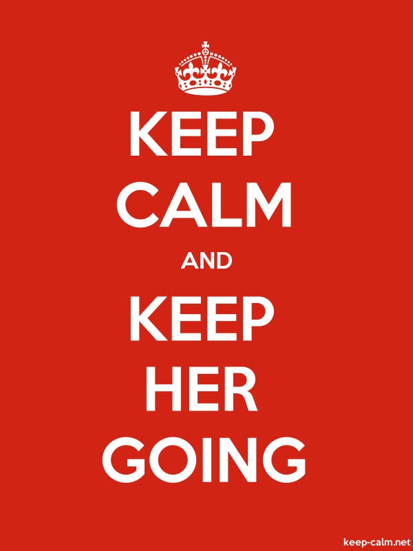 KEEP CALM AND KEEP HER GOING - white/red - Default (600x800)
