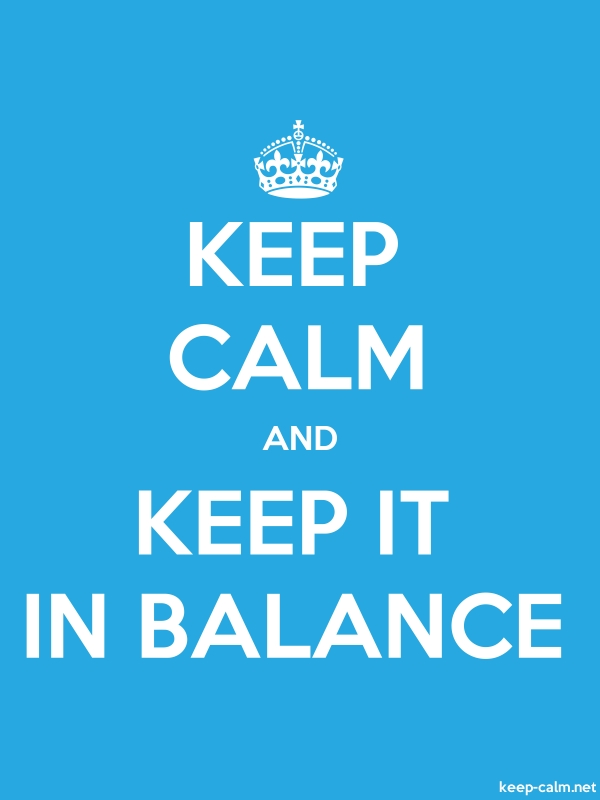 KEEP CALM AND KEEP IT IN BALANCE - white/blue - Default (600x800)