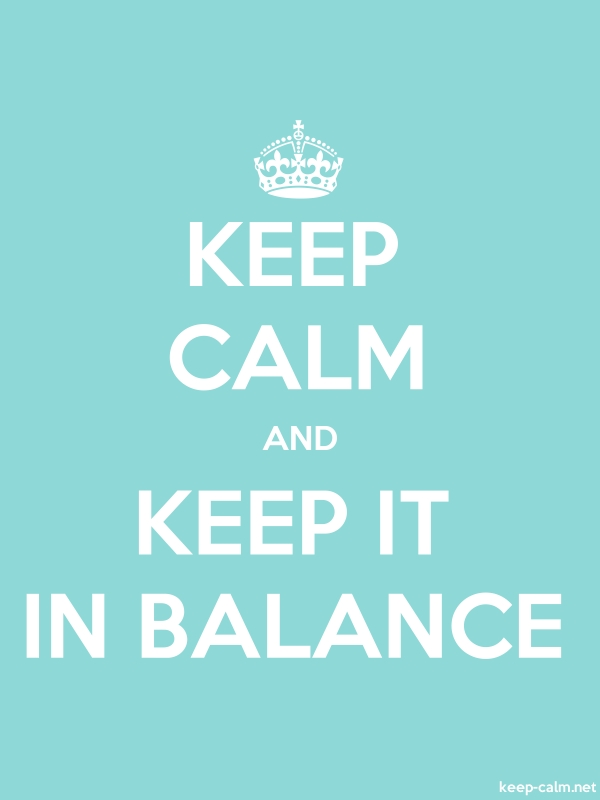 KEEP CALM AND KEEP IT IN BALANCE - white/lightblue - Default (600x800)