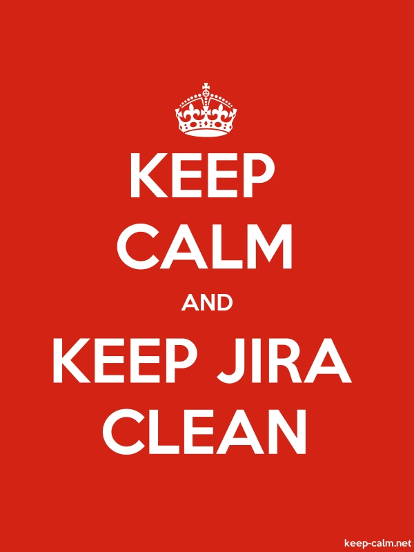 KEEP CALM AND KEEP JIRA CLEAN - white/red - Default (600x800)