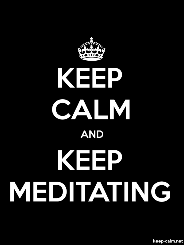 KEEP CALM AND KEEP MEDITATING - white/black - Default (600x800)