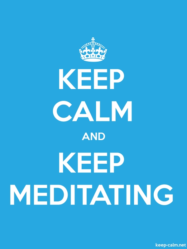 KEEP CALM AND KEEP MEDITATING - white/blue - Default (600x800)