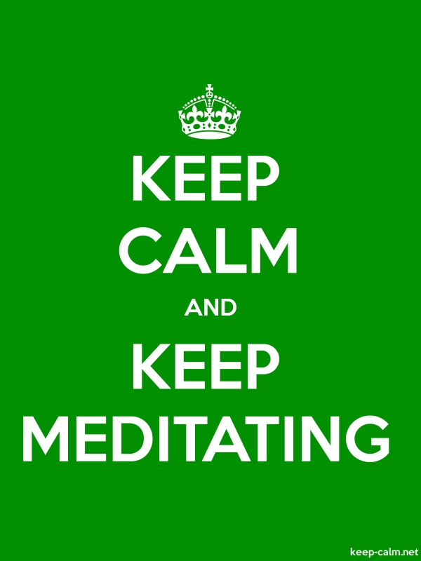 KEEP CALM AND KEEP MEDITATING - white/green - Default (600x800)