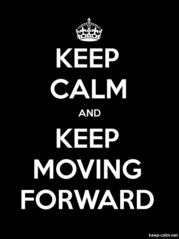 KEEP CALM AND KEEP MOVING FORWARD - white/black - Default (600x800)