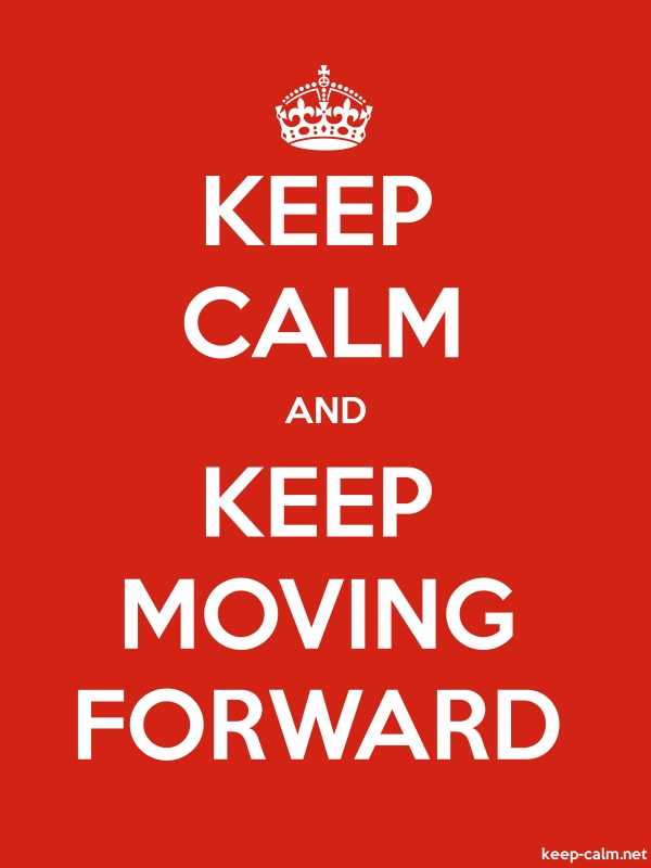 KEEP CALM AND KEEP MOVING FORWARD - white/red - Default (600x800)