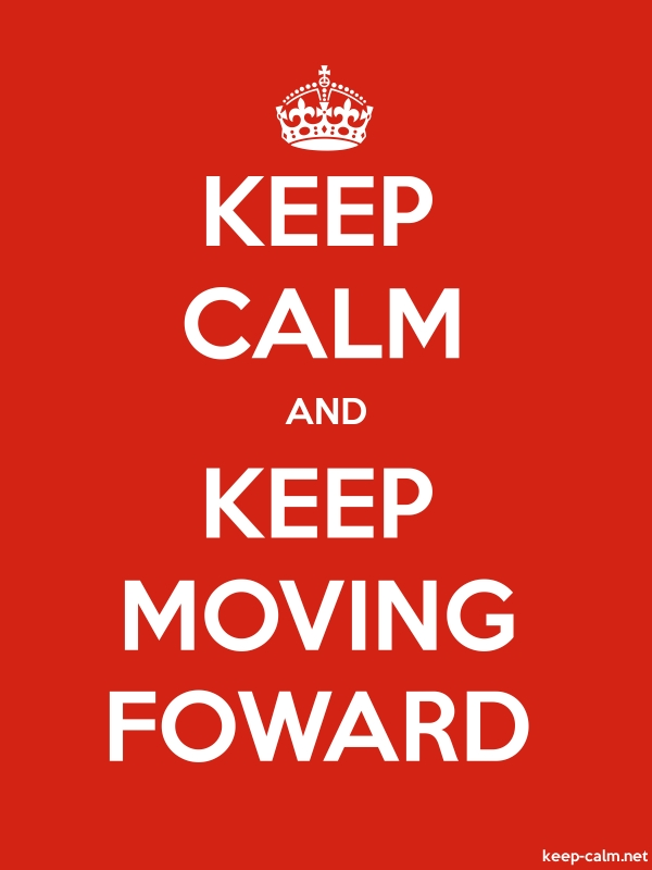 KEEP CALM AND KEEP MOVING FOWARD - white/red - Default (600x800)
