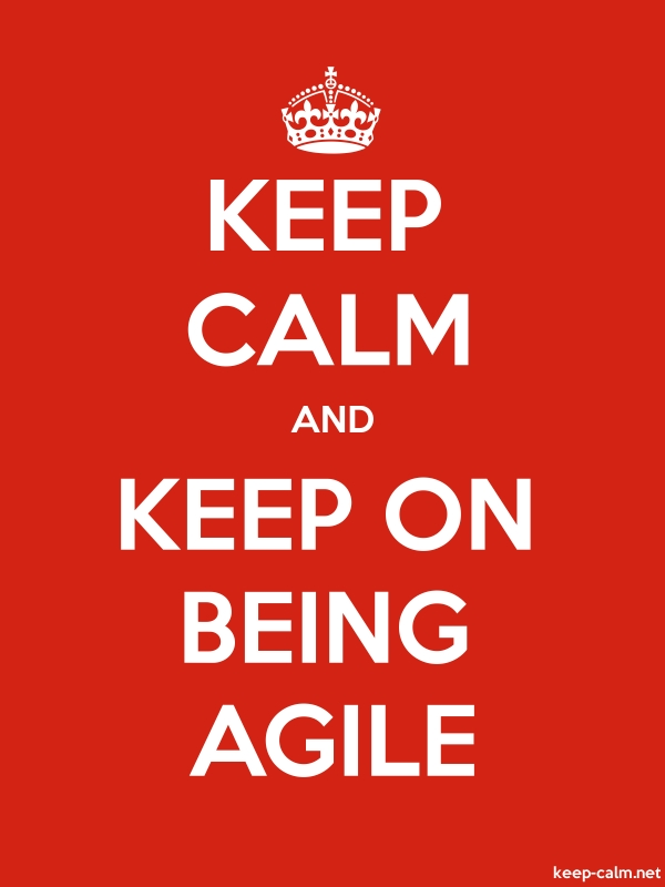 KEEP CALM AND KEEP ON BEING AGILE - white/red - Default (600x800)