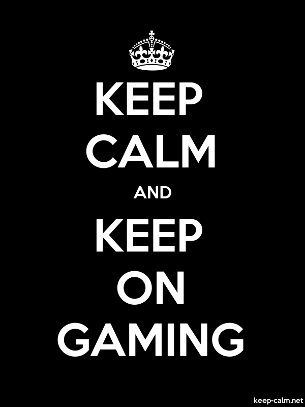 KEEP CALM AND KEEP ON GAMING - white/black - Default (600x800)