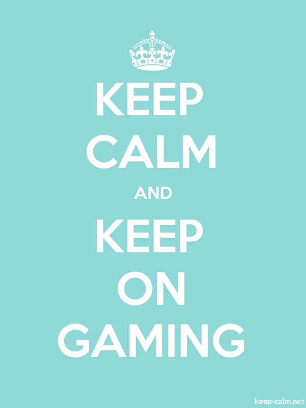 KEEP CALM AND KEEP ON GAMING - white/lightblue - Default (600x800)