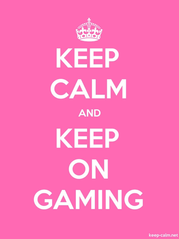 KEEP CALM AND KEEP ON GAMING - white/pink - Default (600x800)