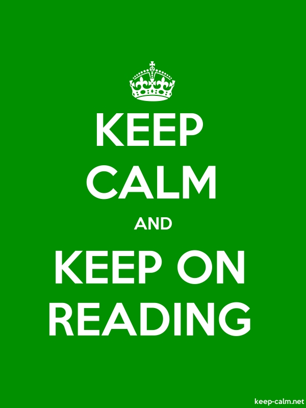 KEEP CALM AND KEEP ON READING - white/green - Default (600x800)