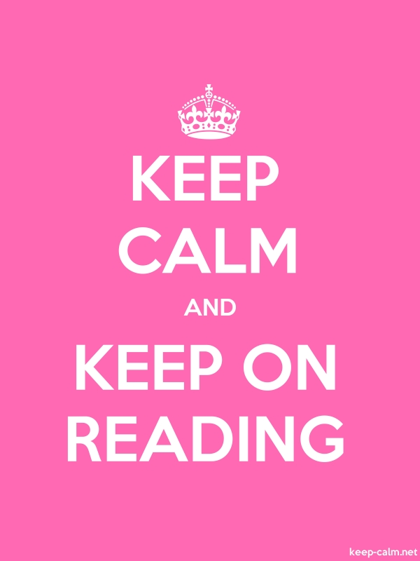 KEEP CALM AND KEEP ON READING - white/pink - Default (600x800)