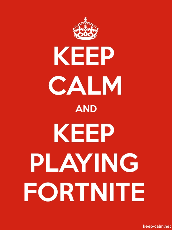 KEEP CALM AND KEEP PLAYING FORTNITE - white/red - Default (600x800)