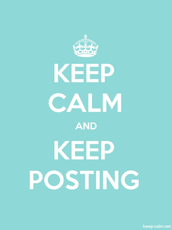 KEEP CALM AND KEEP POSTING - white/lightblue - Default (600x800)