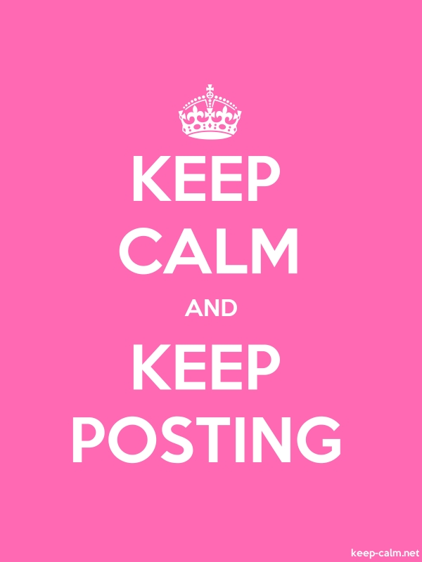 KEEP CALM AND KEEP POSTING - white/pink - Default (600x800)