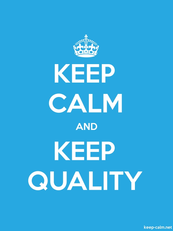 KEEP CALM AND KEEP QUALITY - white/blue - Default (600x800)