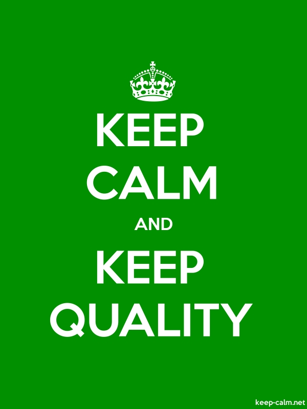 KEEP CALM AND KEEP QUALITY - white/green - Default (600x800)