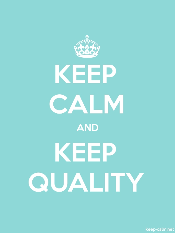 KEEP CALM AND KEEP QUALITY - white/lightblue - Default (600x800)