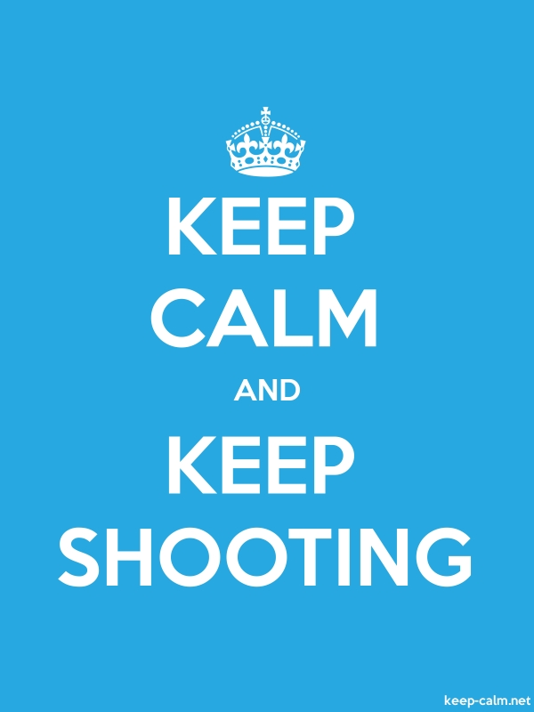KEEP CALM AND KEEP SHOOTING - white/blue - Default (600x800)