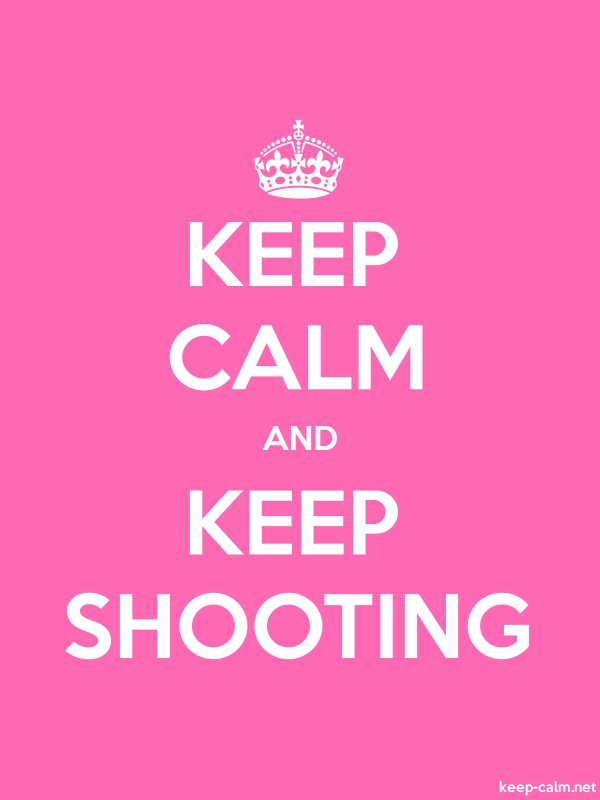KEEP CALM AND KEEP SHOOTING - white/pink - Default (600x800)