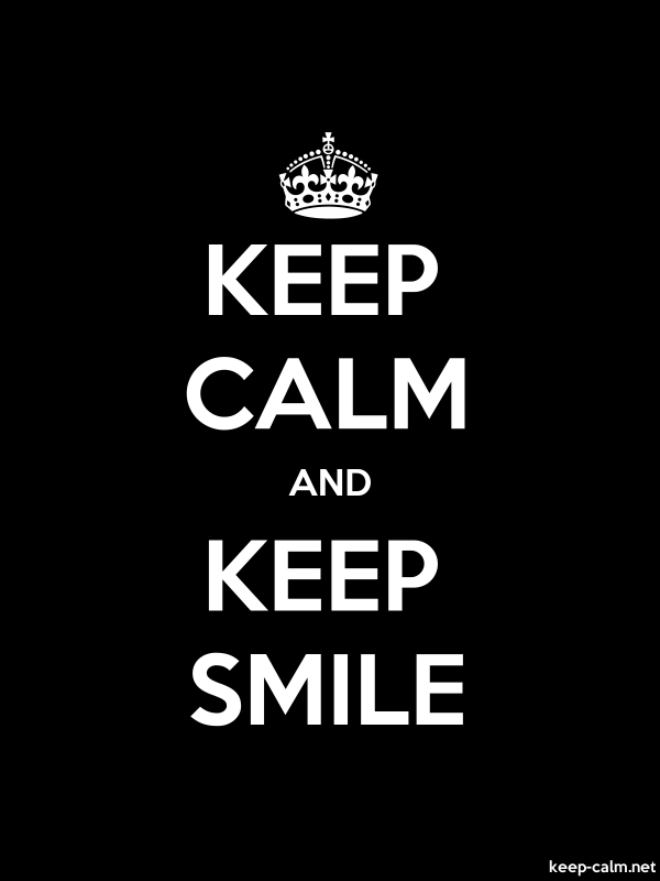 KEEP CALM AND KEEP SMILE - white/black - Default (600x800)