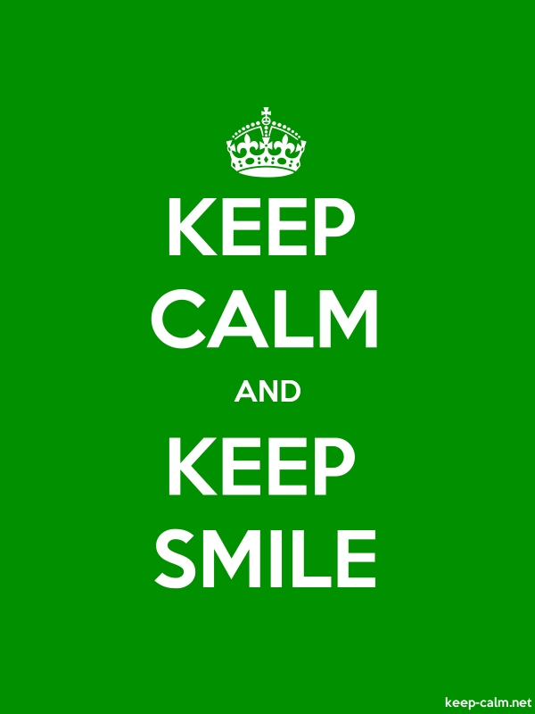 KEEP CALM AND KEEP SMILE - white/green - Default (600x800)