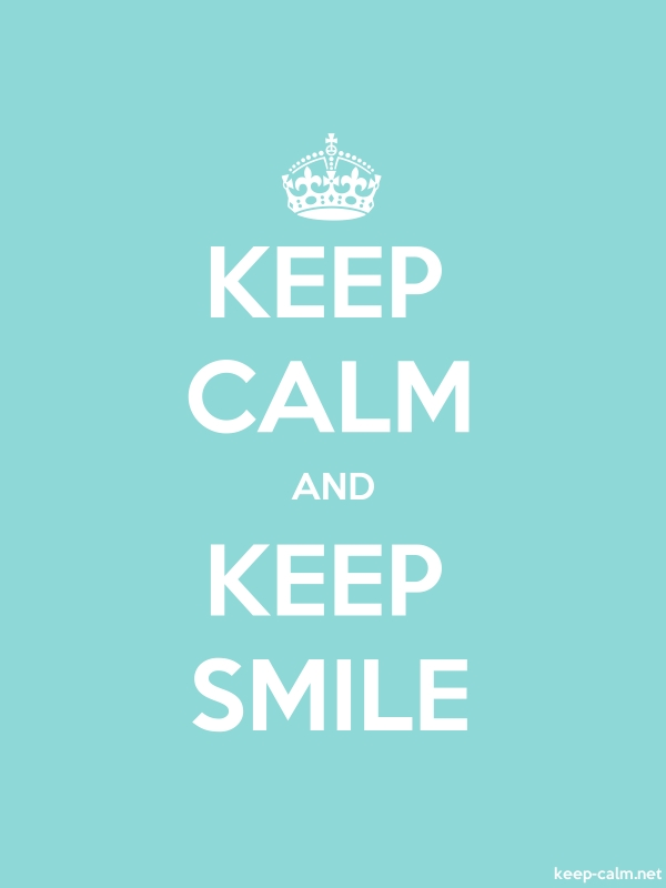 KEEP CALM AND KEEP SMILE - white/lightblue - Default (600x800)
