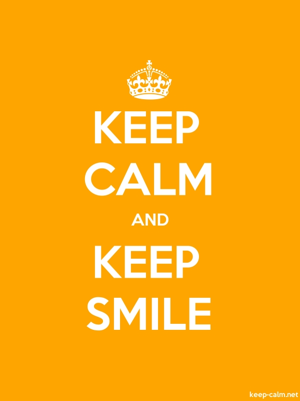 KEEP CALM AND KEEP SMILE - white/orange - Default (600x800)