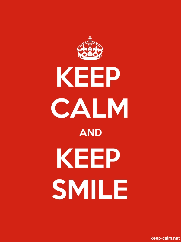 KEEP CALM AND KEEP SMILE - white/red - Default (600x800)